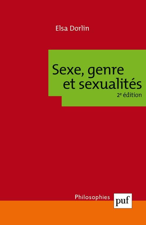SEXE, GENRE ET SEXUALITES (2E EDITION)