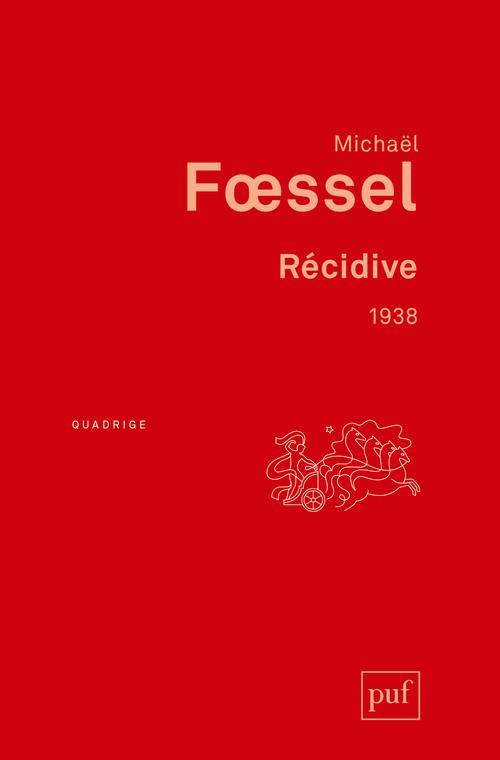 RECIDIVE. 1938 FOESSEL MICHAEL PUF
