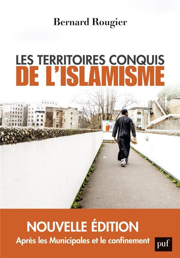 LES TERRITOIRES CONQUIS DE L'ISLAMISME - EDITION AUGMENTEE