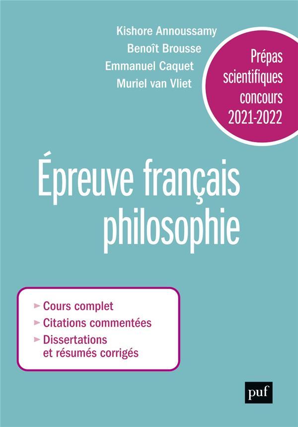 PREPAS SCIENTIFIQUES 2021-2022 : EPREUVE FRANCAISPHILOSOPHIE