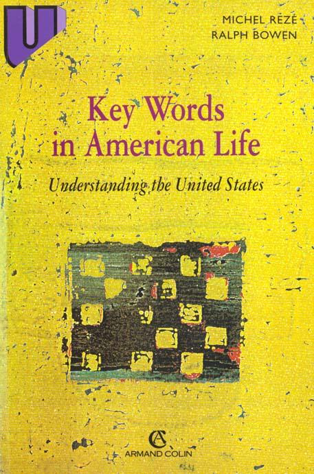 KEY WORDS IN AMERICAN LIFE
