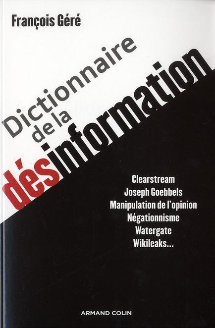 DICTIONNAIRE DE LA DESINFORMATION
