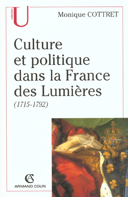 CULTURE ET POLITIQUE DANS LA FRANCE DES LUMIERES, 1715-1792 COTTRET MONIQUE NATHAN