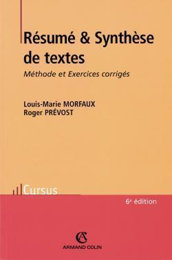 RESUME ET SYNTHESE DE TEXTES - 6ED. - METHODE ET EXERCICES CORRIGES