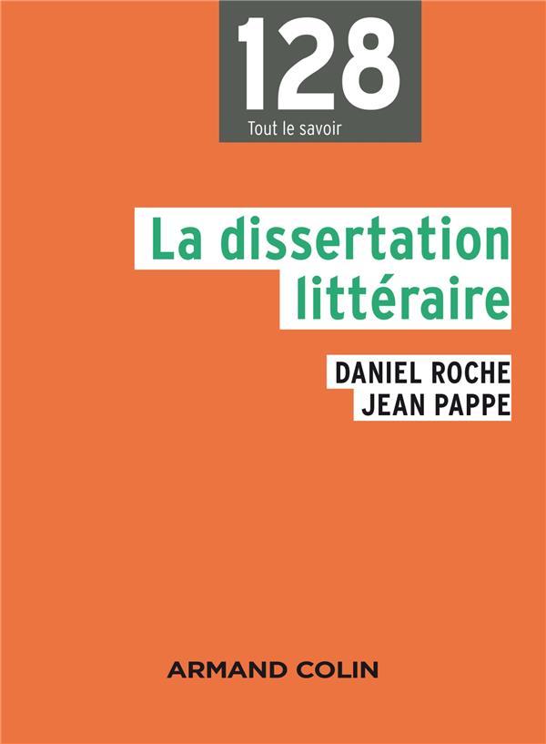 LA DISSERTATION LITTERAIRE (2E EDITION)