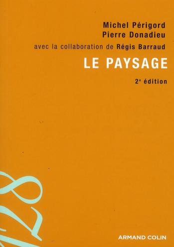 LE PAYSAGE (2E EDITION)