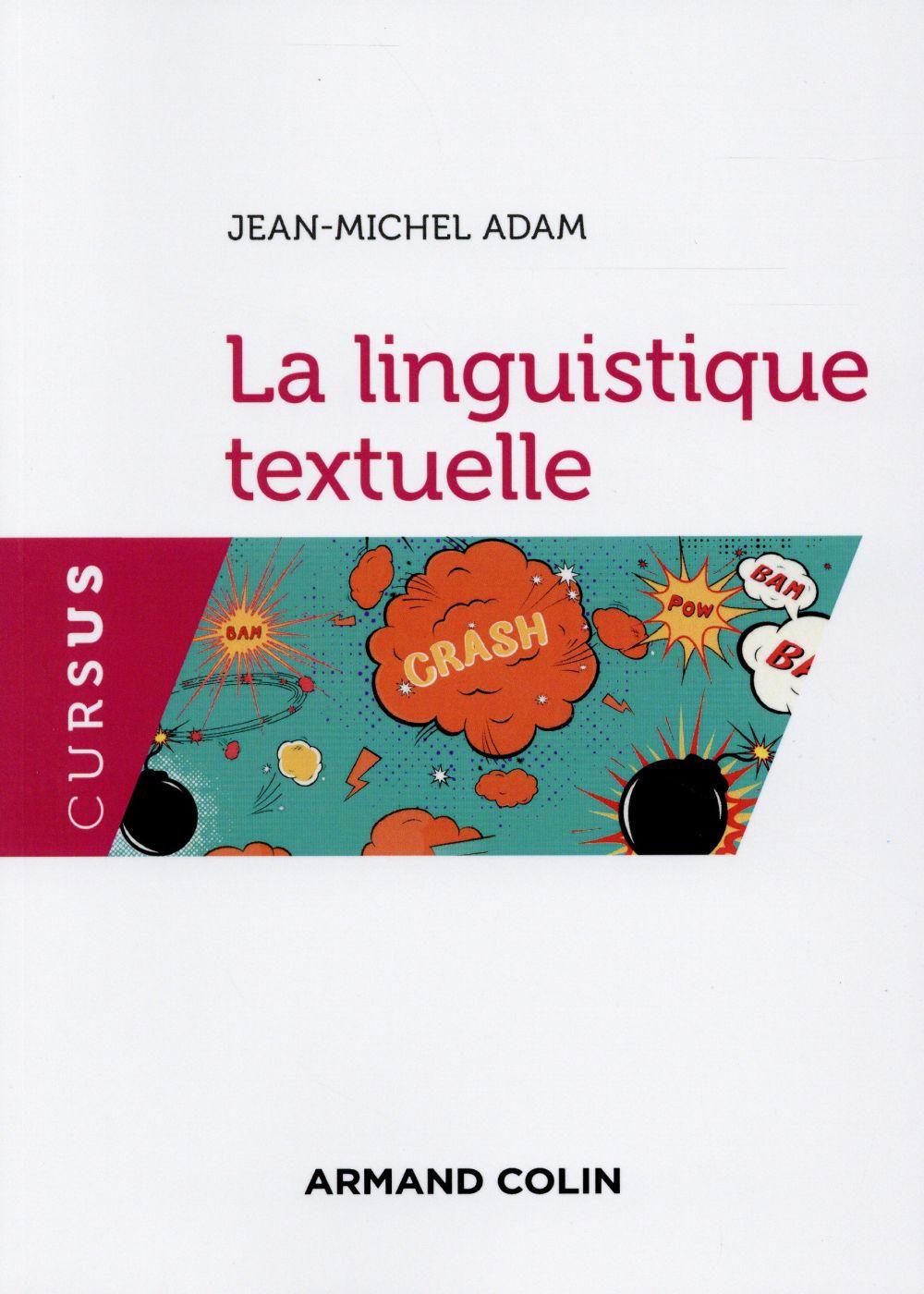 LA LINGUISTIQUE TEXTUELLE - 3E ED.
