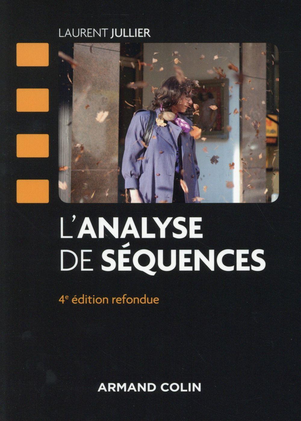 L'ANALYSE DE SEQUENCES - 4E EDITION JULLIER LAURENT Armand Colin