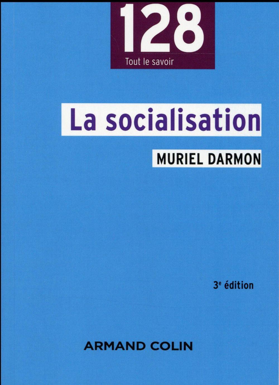 LA SOCIALISATION (3E EDITION)