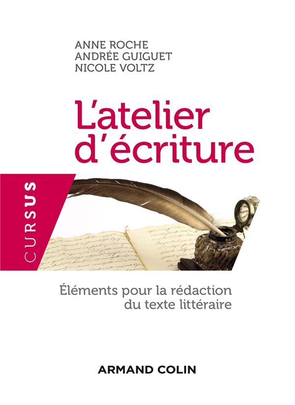 L'ATELIER D'ECRITURE - 3E EDITION - ELEMENTS POUR LA REDACTION DU TEXTE LITTERAIRE