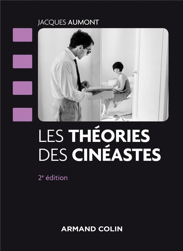 LES THEORIES DES CINEASTES - 2 AUMONT JACQUES Armand Colin