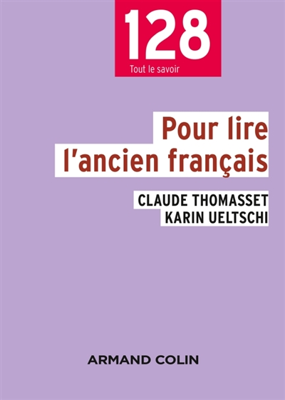POUR LIRE L'ANCIEN FRANCAIS (3E EDITION)