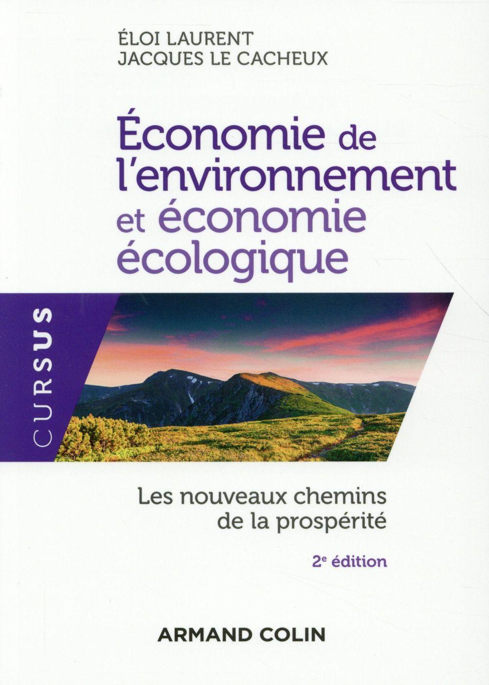 ECONOMIE DE L'ENVIRONNEMENT ET ECONOMIE ECOLOGIQUE (2E EDITION)