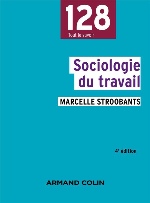 SOCIOLOGIE DU TRAVAIL (4E EDITION)