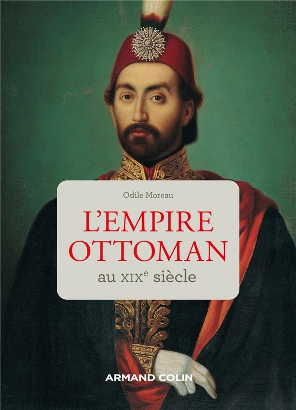 L'EMPIRE OTTOMAN AU XIXE SIECLE