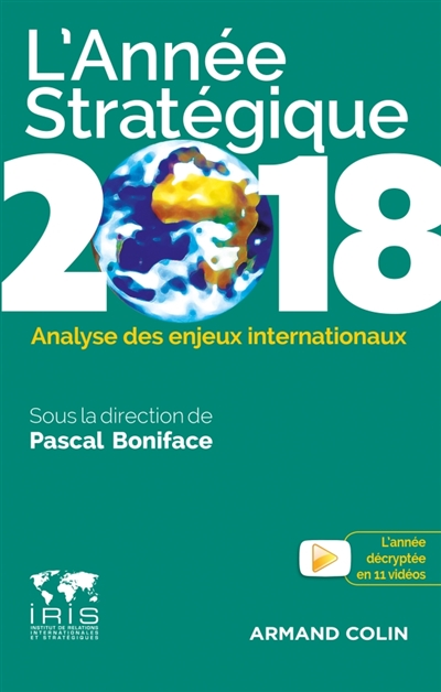 L'ANNEE STRATEGIQUE 2018 - ANALYSE DES ENJEUX INTERNATIONAUX
