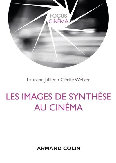 LES IMAGES DE SYNTHESE AU CINEMA
