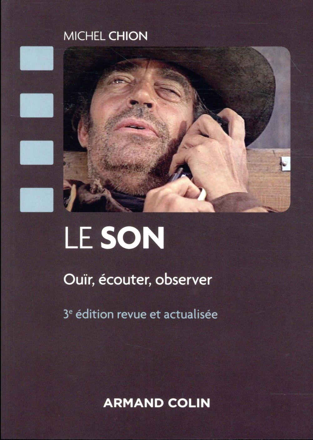 LE SON  -  OUIR, ECOUTER, OBSERVER (3E EDITION)