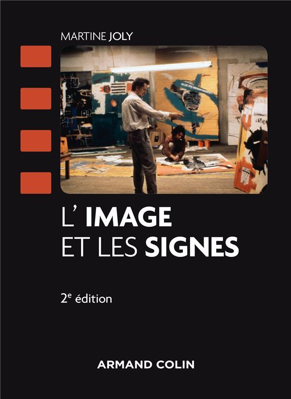 L'IMAGE ET LES SIGNES (2E EDITION)
