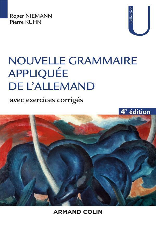 NOUVELLE GRAMMAIRE APPLIQUEE DE L'ALLEMAND  -  AVEC EXERCICE CORRIGES (3E EDITION)