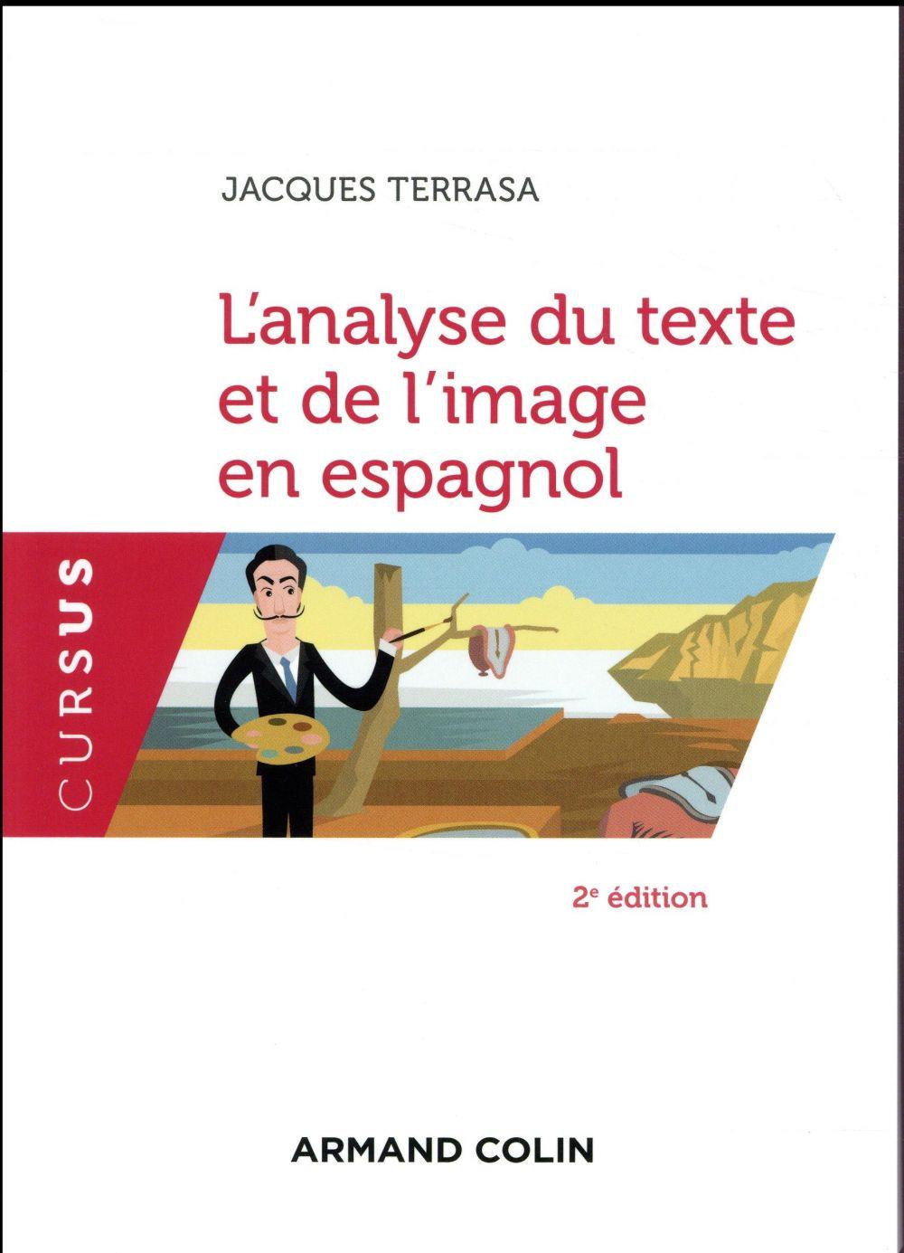L'ANALYSE DU TEXTE ET DE L'IMAGE EN ESPAGNOL (2E EDITION)