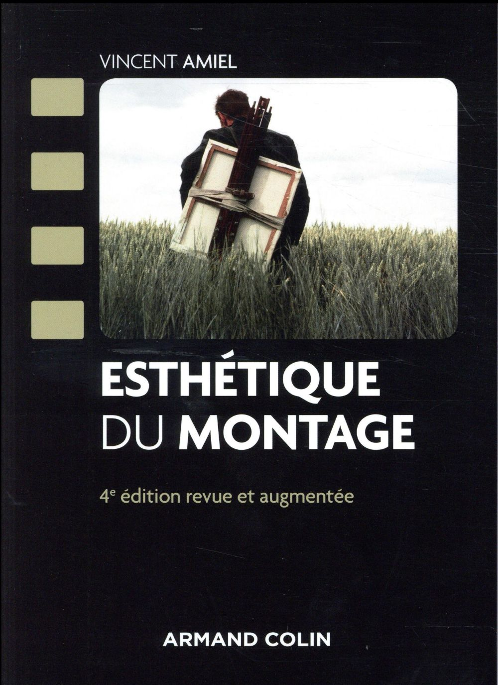 ESTHETIQUE DU MONTAGE (4E EDITION)