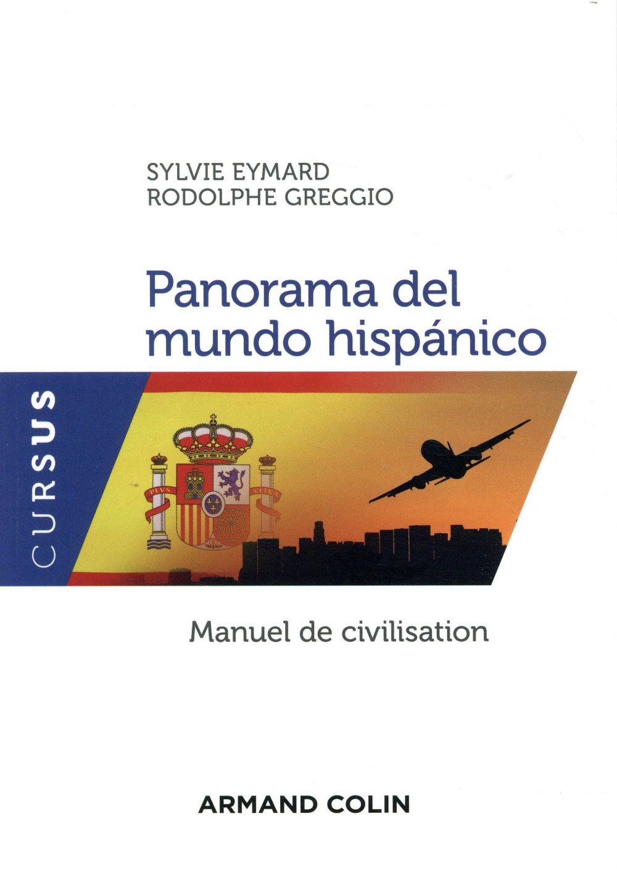 PANORAMA DEL MUNDO HISPANICO - CIVILISATION ESPAGNOLE ET HISPANO-AMERICAINE CONTEMPORAINE