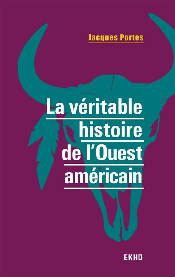 LA VERITABLE HISTOIRE DE L-OUE PORTES JACQUES ARMAND COLIN
