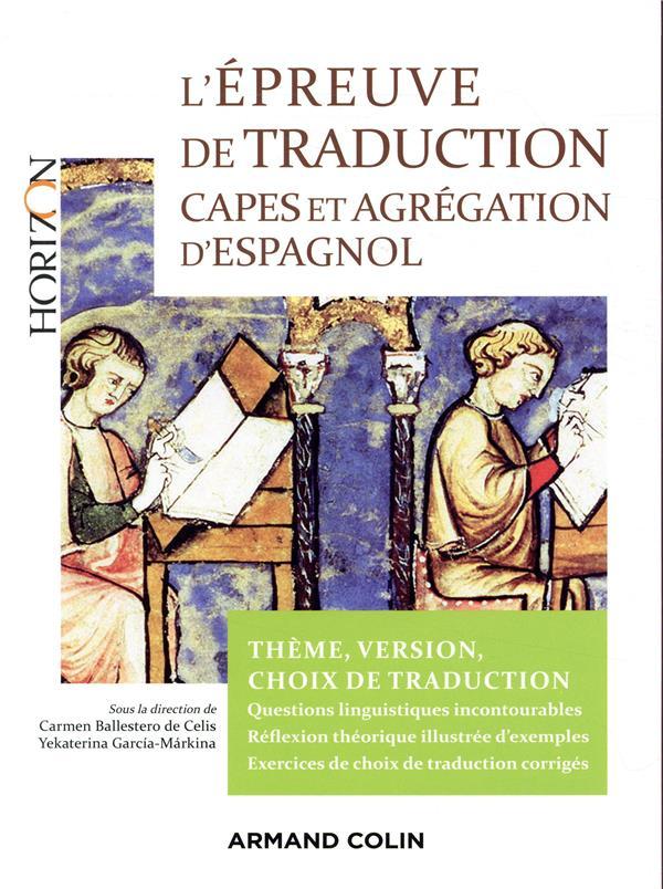 L'EPREUVE DE TRADUCTION AU CAPES D'ESPAGNOL  -  CHOIX DE TRADUCION, FAITS DE LANGUE