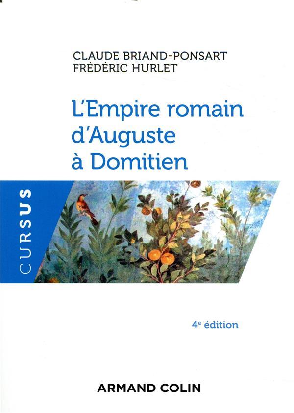 L'EMPIRE ROMAIN D'AUGUSTE A DOMITIEN - 4E ED.