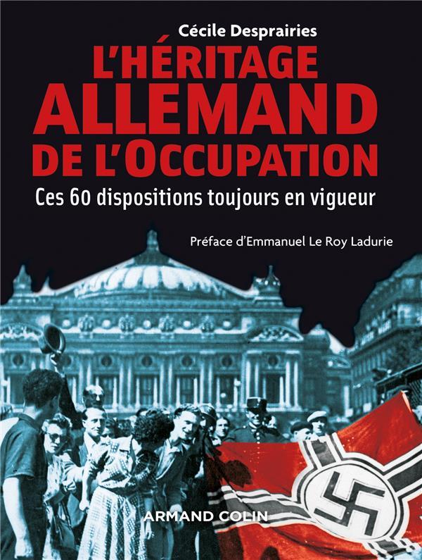 L-HERITAGE ALLEMAND DE L-OCCUP DESPRAIRIES ARMAND COLIN