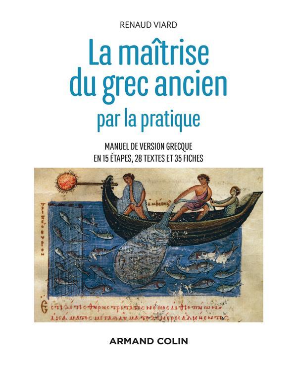 LA MAITRISE DU GREC ANCIEN PAR LA PRATIQUE