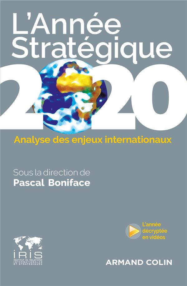 L'ANNEE STRATEGIQUE 2020  -  ANALYSE DES ENJEUX INTERNATIONAUX BONIFACE PASCAL NATHAN
