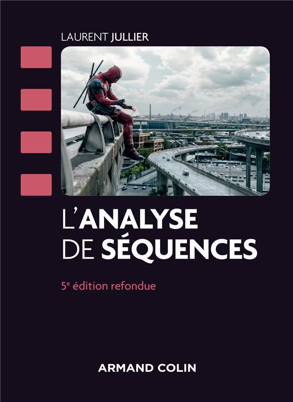 L'ANALYSE DE SEQUENCES - 5E ED. JULLIER LAURENT NATHAN