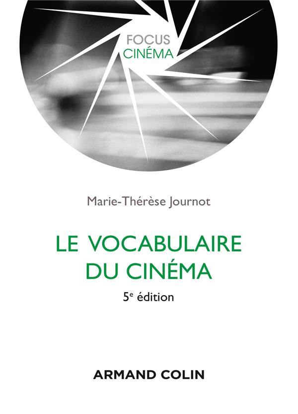 LE VOCABULAIRE DU CINEMA (5E EDITION)