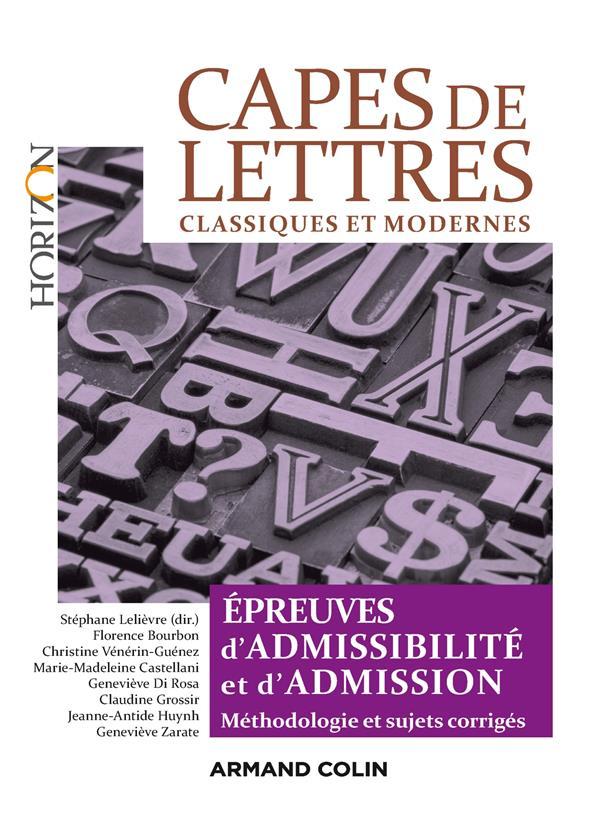 CAPES DE LETTRES CLASSIQUES ET MODERNES - TOUTES LES EPREUVES D'ADMISSIBILITE ET D'ADMISSION