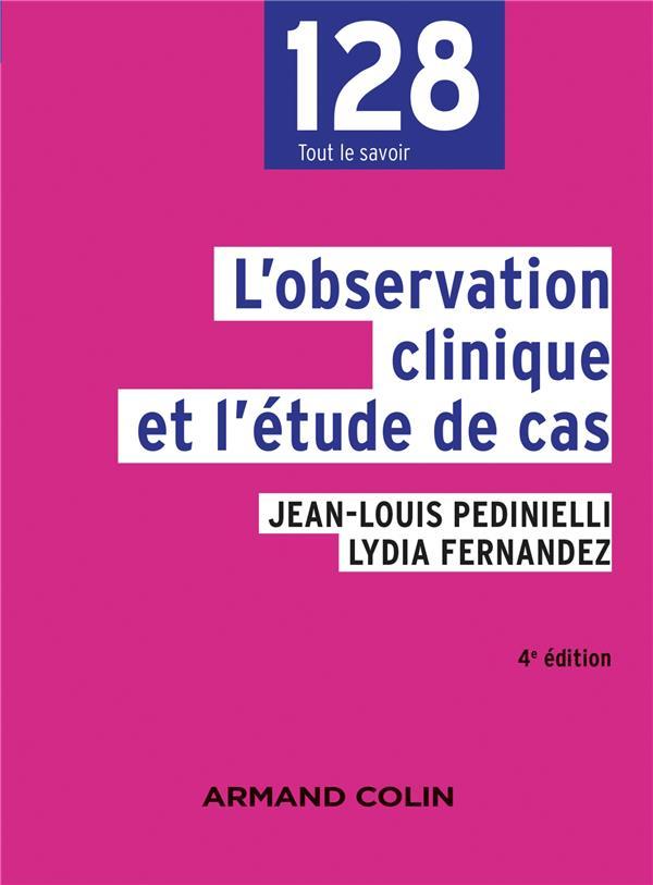 L'OBSERVATION CLINIQUE ET L'ETUDE DE CAS (4E EDITION) PEDINIELLI+FERNANDEZ NATHAN