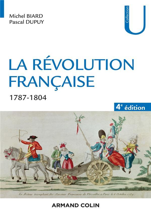 LA REVOLUTION FRANCAISE  -  1787-1804 (4E EDITION)