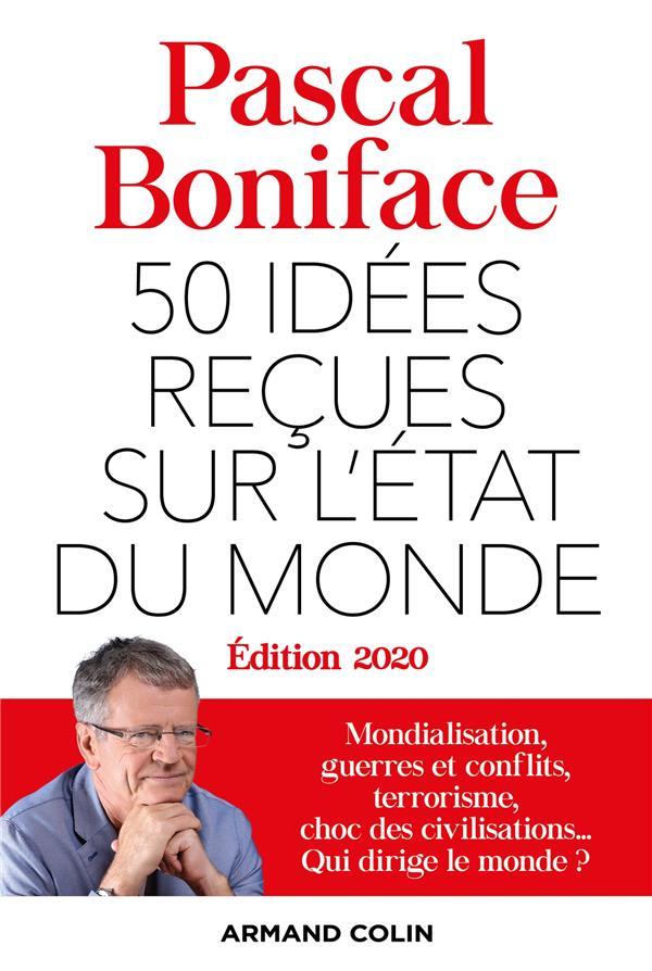 50 IDEES RECUES SUR L'ETAT DU MONDE (EDITION 2020)