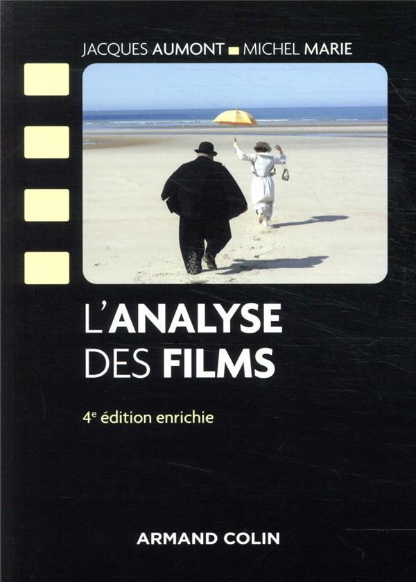 L'ANALYSE DES FILMS (4E EDITION) AUMONT/MARIE NATHAN