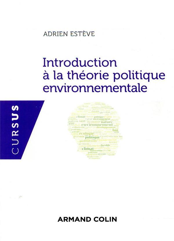 INTRODUCTION A LA THEORIE POLITIQUE ENVIRONNEMENTALE