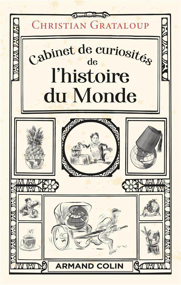 CABINET DE CURIOSITES DE L'HISTOIRE DU MONDE GRATALOUP, CHRISTIAN NATHAN