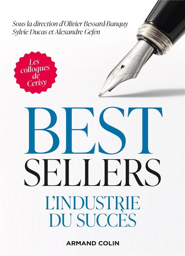 BEST-SELLERS : L'INDUSTRIE DU SUCCES