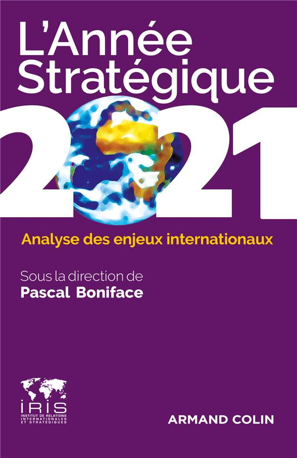 L'ANNEE STRATEGIQUE  -  ANALYSE DES ENJEUX INTERNATIONAUX (EDITION 2021)