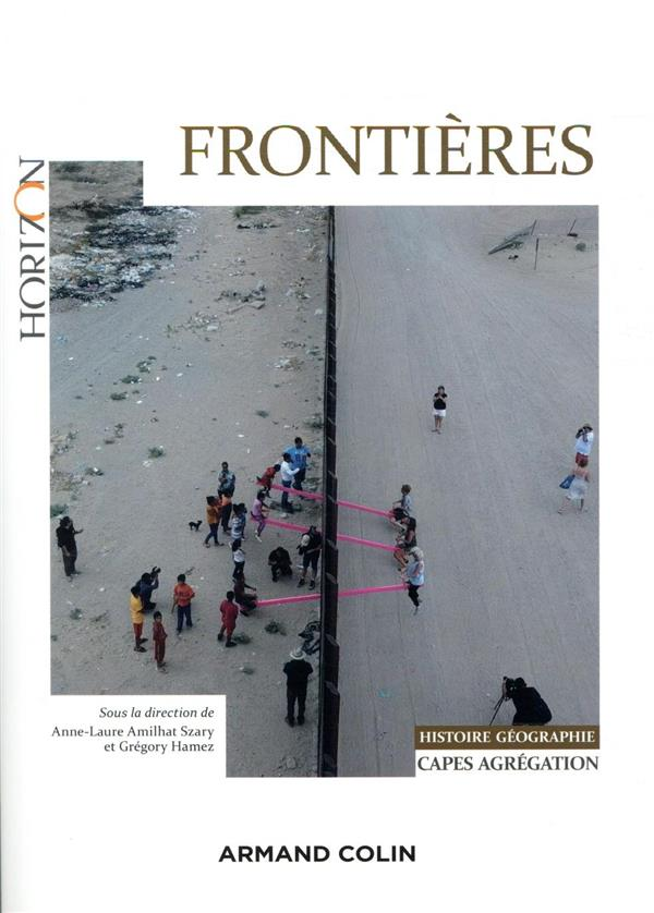 FRONTIERES  -  CAPES, AGREG HISTOIRE-GEOGRAPHIE