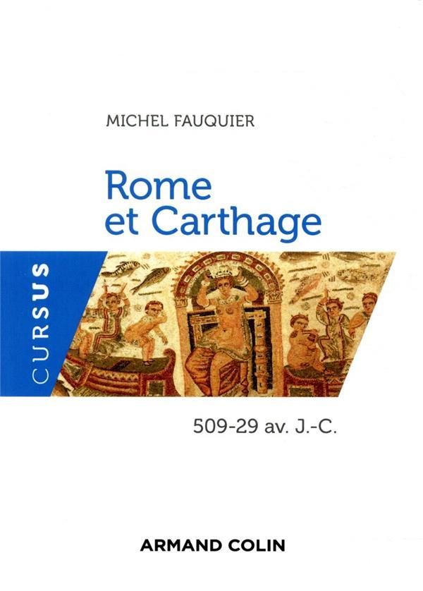 ROME ET CARTHAGE  -  509-29 AV. J.-C.