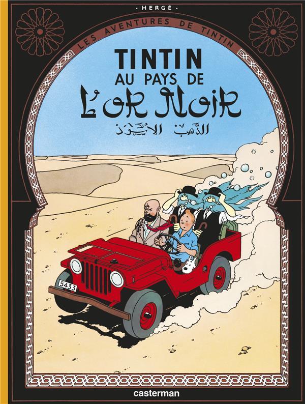 LES AVENTURES DE TINTIN T.15  -  AU PAYS DE L'OR NOIR HERGE CASTERMAN