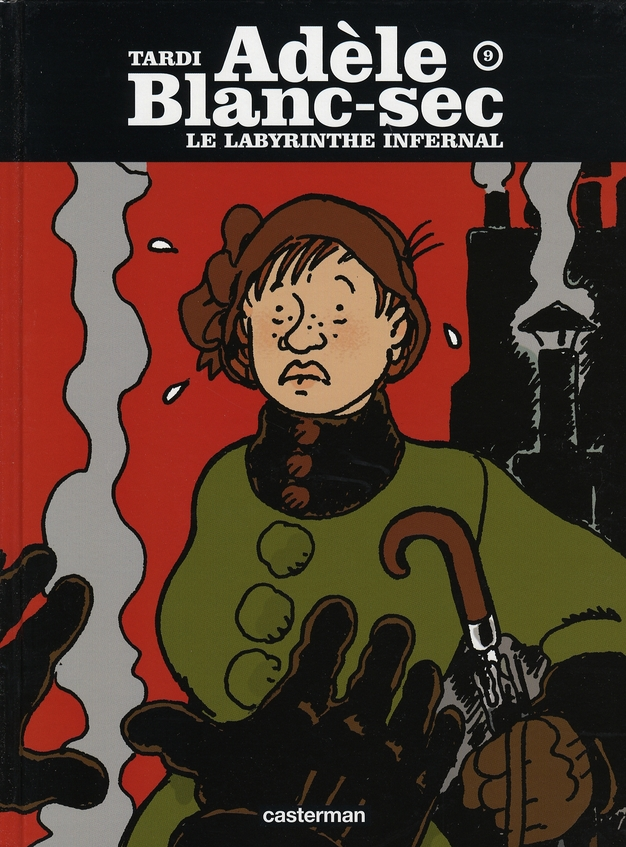 ADELE BLANC-SEC T9 LE LABYRINTHE INFERNAL TARDI JACQUES CASTERMAN