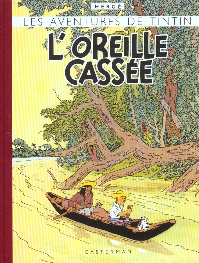 TINTIN FAC-SIMILE COULEURS - L'OREILLE CASSEE
