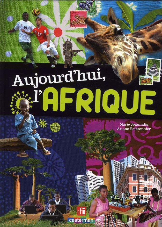 AUJOURD'HUI, L'AFRIQUE POISSONIER/JOANNIDIS CASTERMAN